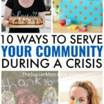 The Soccer Mom Blog 10 Ways to Serve Your Community During a Crisis